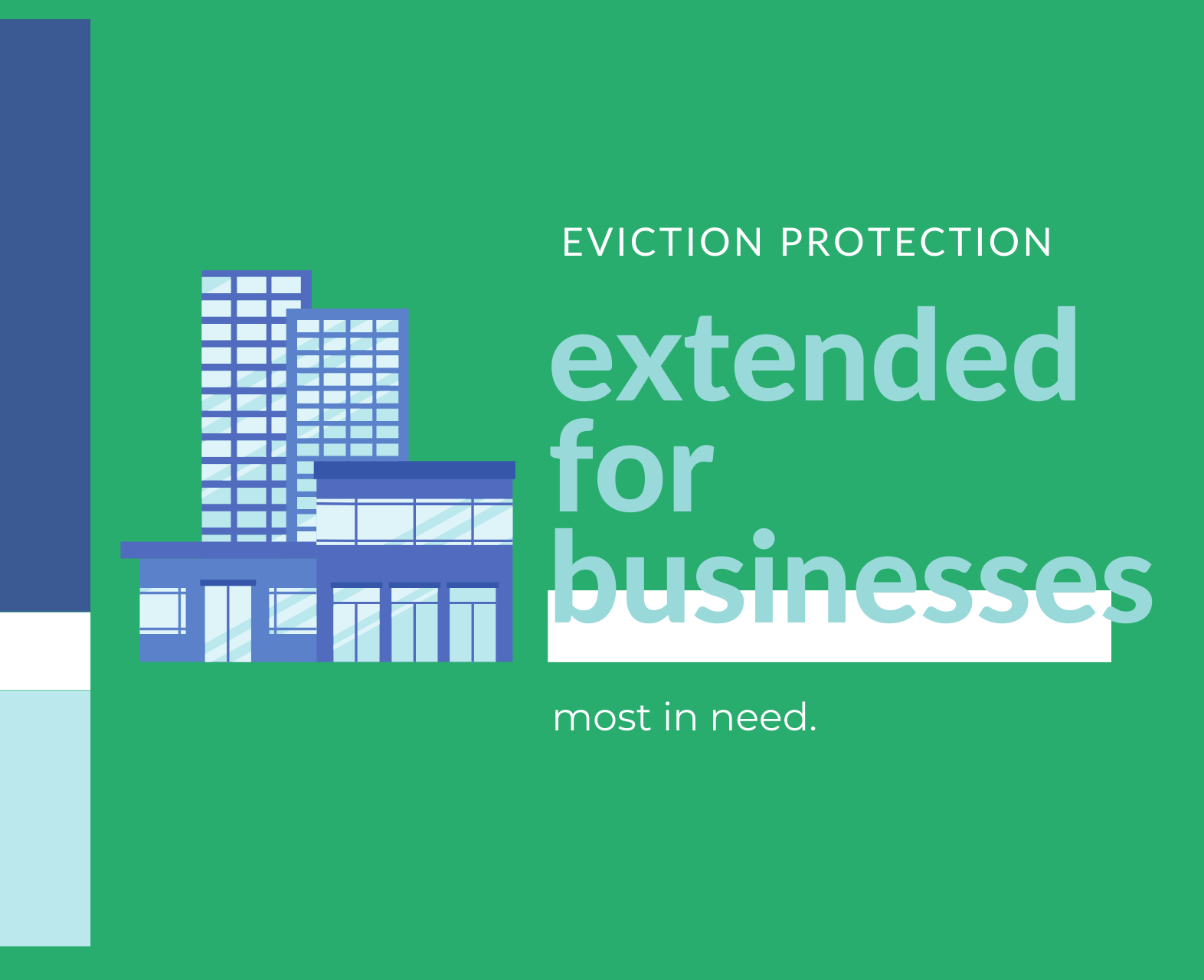 Eviction protection extended for businesses most in need