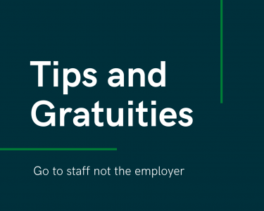 Tips and gratuities should go to staff not the employer